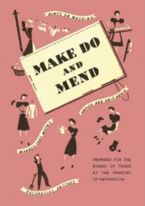 A 'make do and mend' poster, c.1942.